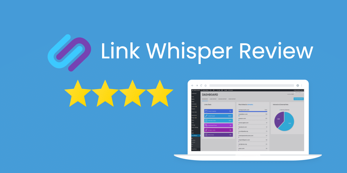 Link Whisper Review [2021]: Is It Worth It?